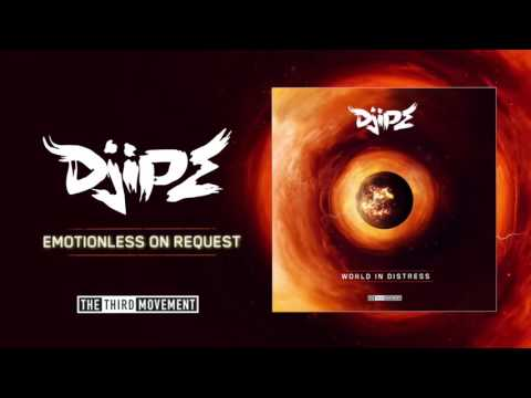 DJIPE - Emotionless On Request