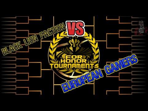 Black Lion Faction VS European Gamers 4v4 For Honor
