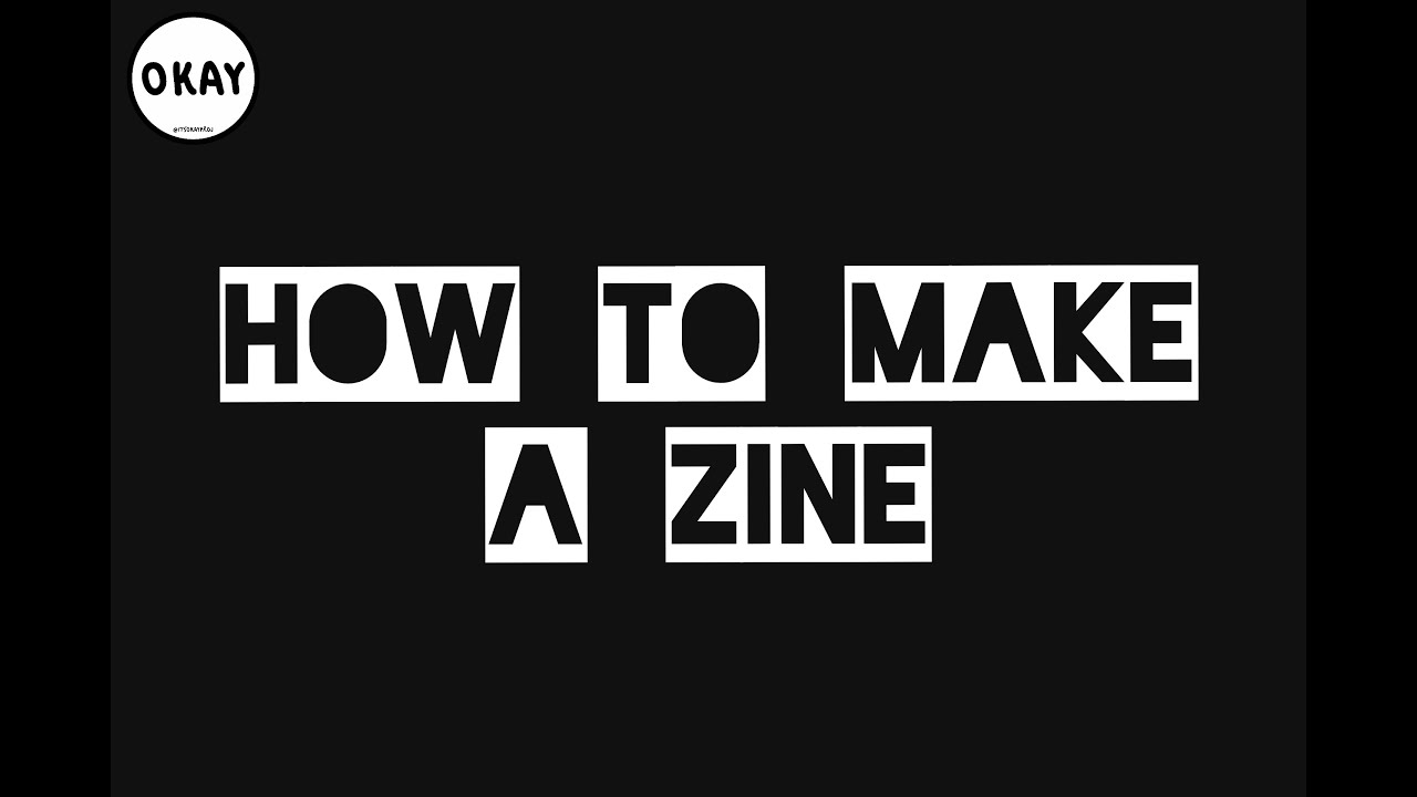 HOW TO MAKE A ZINE * STEP BY STEP TUTORIAL