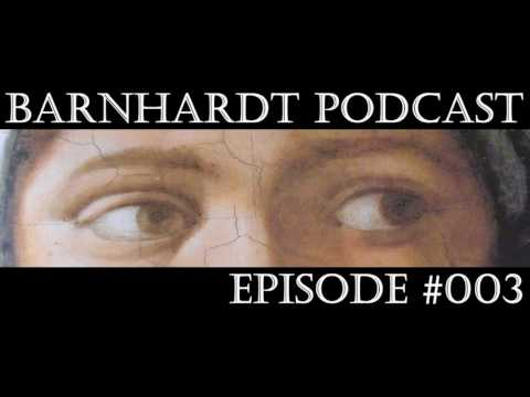 Barnhardt Podcast #003 - Following Up and Looking Up