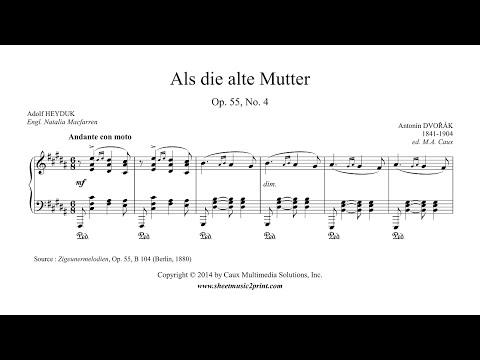 Dvorak : Als die alte Mutter, Op. 55, No. 4 - Mezzo-Soprano or Baritone