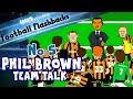Phil Brown Half-Time Team-Talk-on the pitch! Football Flashback No 5(Hull funny cartoon Man City)