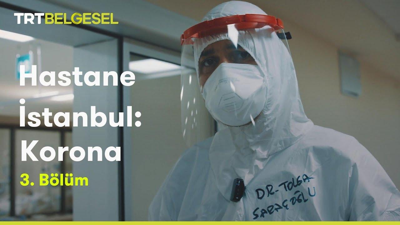 Hastane İstanbul: Korona   3. Bölüm   TRT Belgesel