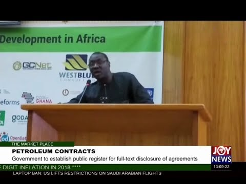 Petroleum Contracts- The Market Place on Joy News (20-7-17)