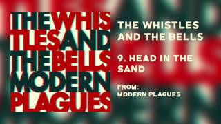 The Whistles & The Bells -