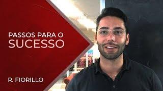 PASSOS PARA O SUCESSO | Ricardo Fiorillo