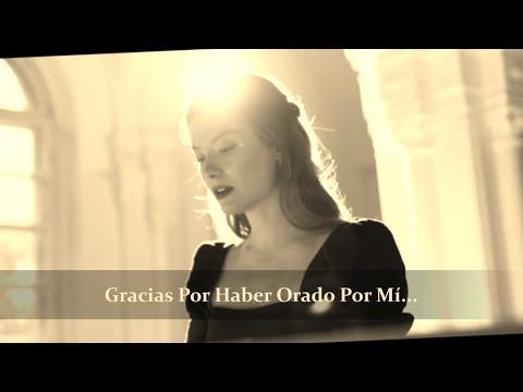 Gracias Por Haber Orado Por Mí - Poderoso y emotivo homenaje en canto a quienes rezan