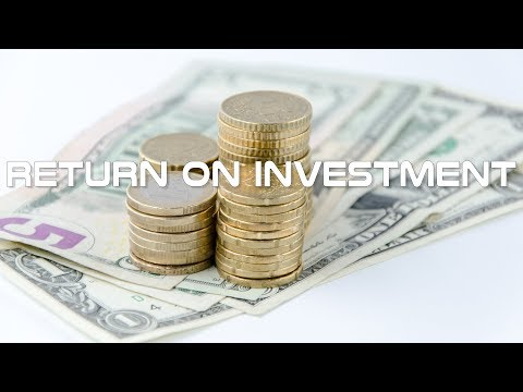 Return on Investment ROI Explained in 10 Minutes