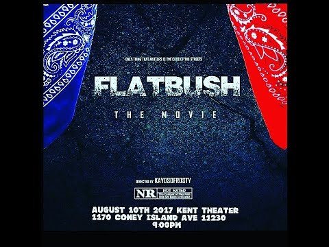 Flatbush The Movie (Full Movie)