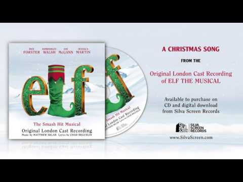 'A Christmas Song' | Elf Cast Recording (London)