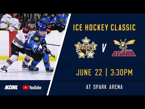 NZIHL 2018 | Ice Hockey Classic: West Auckland Admirals v Botany Swarm - June 22