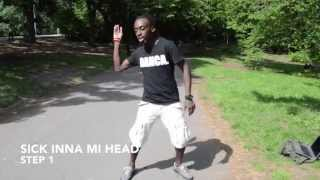 How to dance dancehall: SICK INNA MI HEAD - Blacka Di Danca