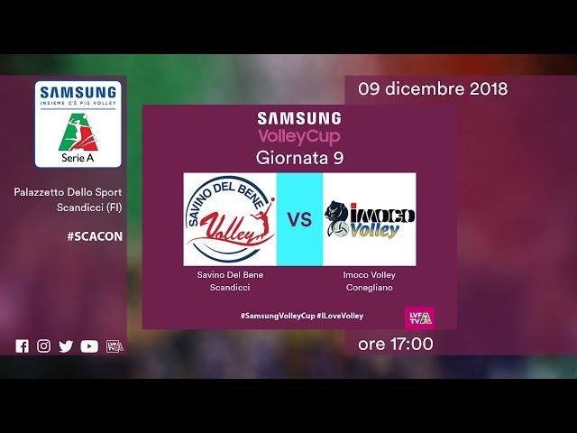 Scandicci - Conegliano   Speciale   9^ Giornata   Samsung Volley Cup 2018/19