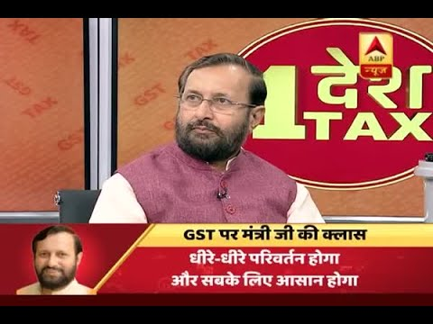 Prakash Javadekar's GST Class: Know all queries about Goods and Services Tax