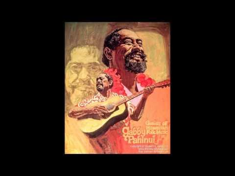 """born April 22, 1921 Gabby Pahinui """"Hiilawe"""""""