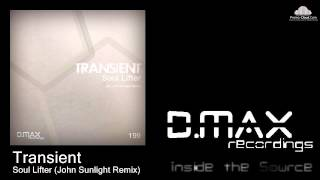 Transient - Soul Lifter (John Sunlight Remix)