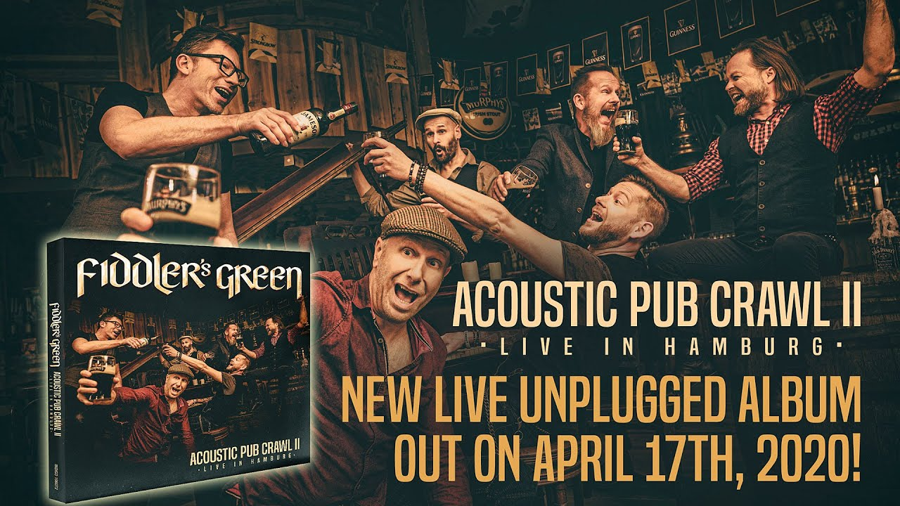 FIDDLER'S GREEN - ACOUSTIC PUB CRAWL II - Live Album Trailer