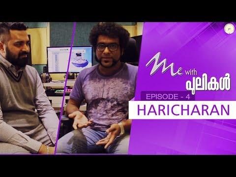 Me With Pulikal | Haricharan Seshadri | Episode 4 | Gopi Sundar Music Company
