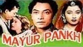 Mayur Pankh   Very Popular Hindi  Movie   Kishore Sahu, Sumitra Devi