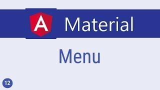 Angular Material Tutorial - 12 - Menu