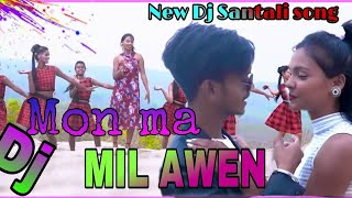 New Santali Dj Song 2021 💞 Mon Ma Milawan 💞 New Santali Dong Song 2021