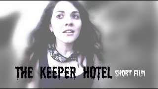 The Keeper Hotel | Short Film By Ina Kal