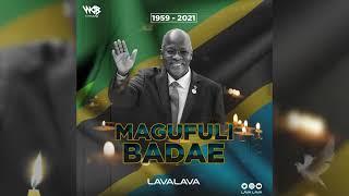 LavaLava - Magufuli Baadae (Official Audio)