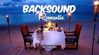 Backsound Untuk video Romantis (No Copyright)