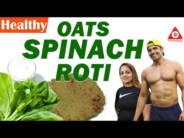 Healthy Oats Spinach Roti With Raita   BodyProCoach   Praveen Nair   Maahek Nair