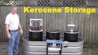 Kerosene Storage