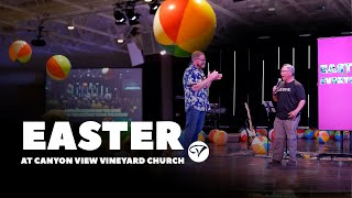 EASTER @ Canyon View Vineyard Church 2021!