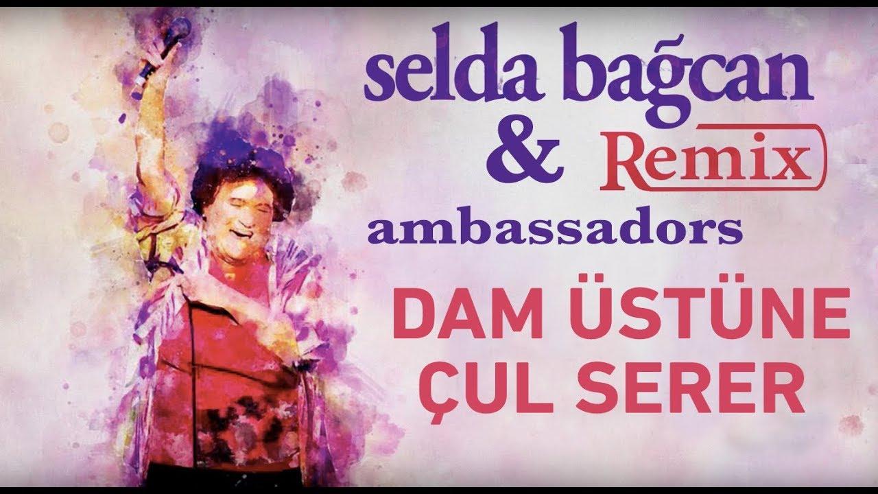 Selda Bağcan & Ambassadors - Dam Üstüne Çul Serer