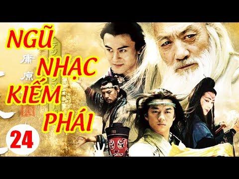 Ngũ Nhạc Kiếm Phái - Tập 24 | Phim Kiếm Hiệp Trung Quốc Hay Nhất - Phim Bộ Thuyết Minh
