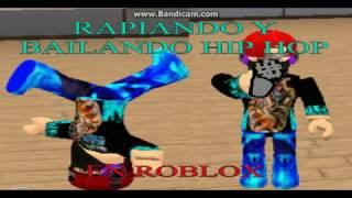 Rapiando Y Bailando HIP HOP EN ROBLOX