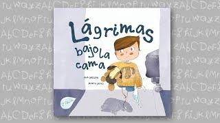 CUENTOS INFANTILES - LÁGRIMAS BAJO LA CAMA