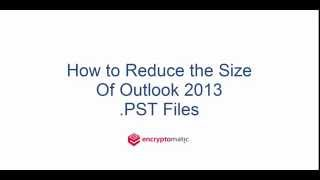 How to Reduce Outlook PST / OST file in Outlook 2016, 2013 to Free Up Space
