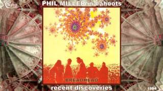 Phil Miller / In Cahoots - Breadhead [Jazz-Rock - Canterbury Scene] (1993)