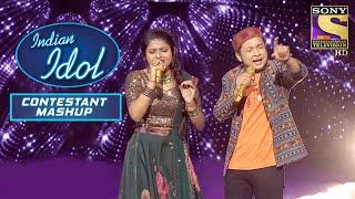Arunita ने Pawandeep के साथ दिए दिल जीतने वाले Performances | Indian Idol | Contestant Mash Up