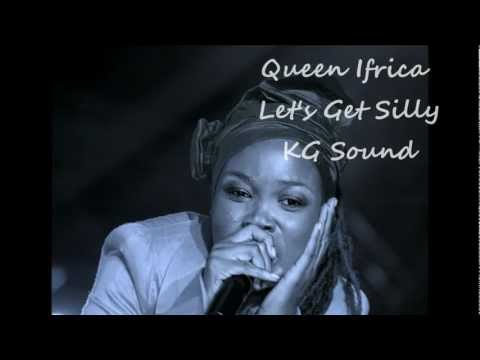 queen ifrica lets get silly
