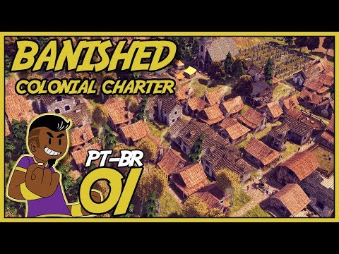 Banished #001 - SÉRIE COM MOD COLONIAL CHARTER - Tonny Gamer