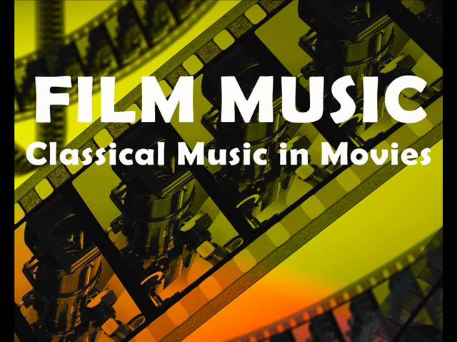 Film Music: Classical Music in Movies (Beethoven, Mozart, Chopin, Tchaikovsky) | Movie Soundtracks