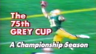 CFL: The 75th Grey Cup - A Championship Season