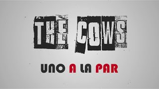 Uno A La Par - The Cows (Lyric Video)