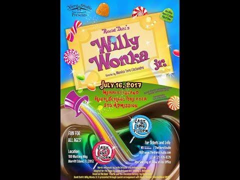 Willie Wonka Jr July 2017 Viera Studios