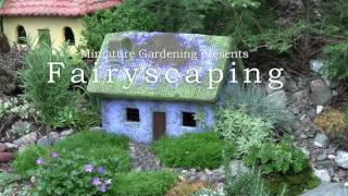 Fairyscaping - An Outdoor Fairy Cottage Garden