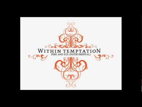 Within Temptation - Fire And Ice (Instrumental)