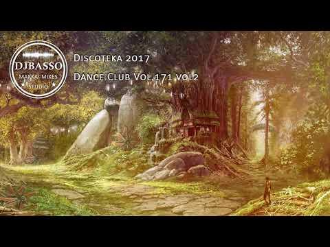 DjBasso - Discoteka 2017 Dance Club Vol 171 vol2