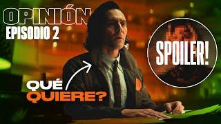 LOKI: CAPÍTULO 2 | ¿Qué es lo que busca este Loki? | Opinión con spoilers | Review