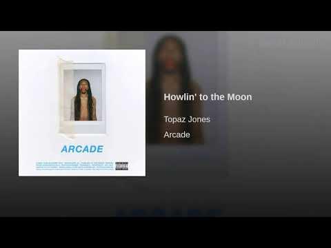 Topaz Jones - Howlin' To The Moon