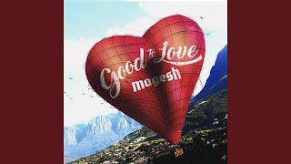 Good to Love